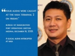 "Port Operations Chief Grifton Medina ""Four Aliens Were Caught At The NAIA Terminal 2 On Friday."""